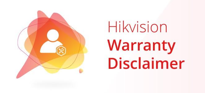Hikvision Warranty Disclaimer